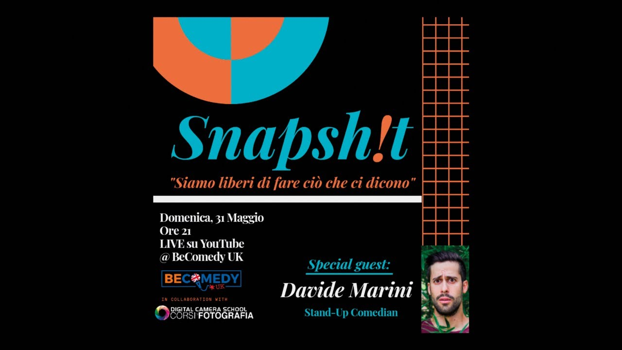 Snapsh!t 003 // Davide Marini (stand-up comedian)