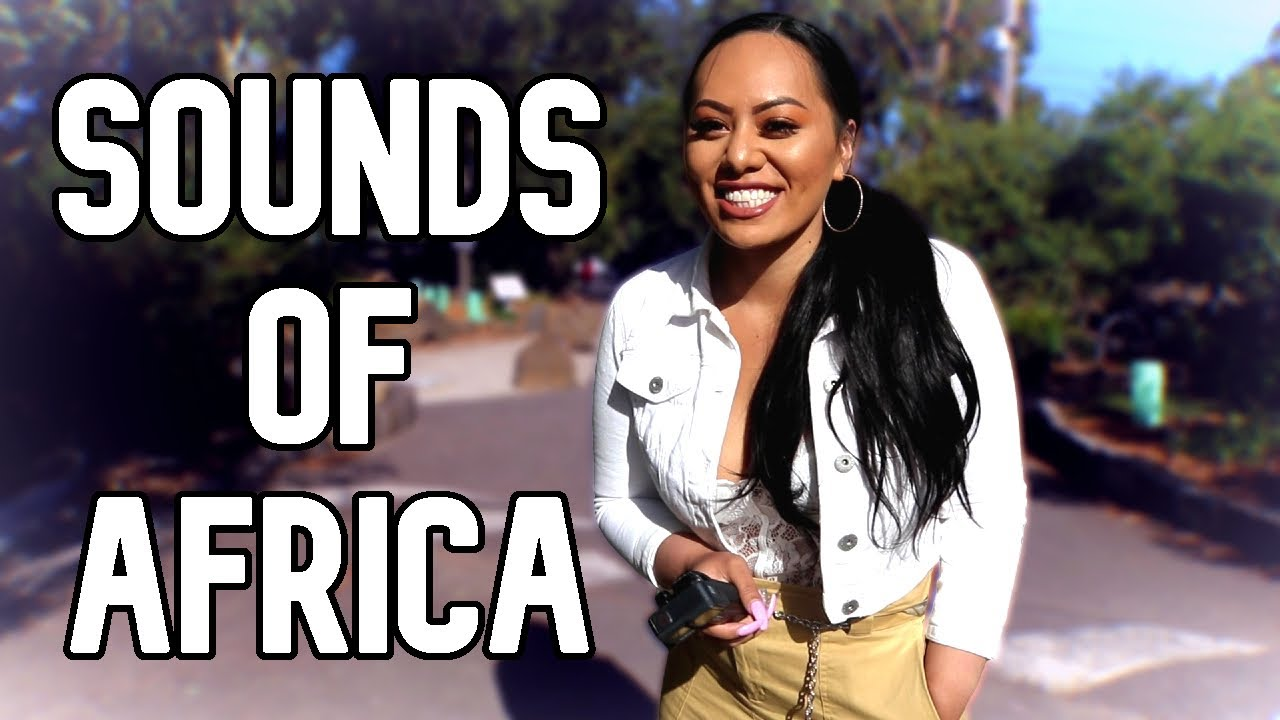 Sounds of Africa | African music & African food