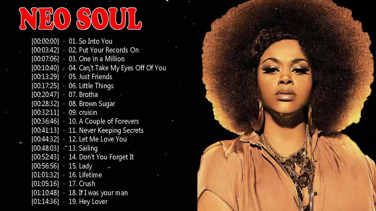 The 100 Greatest Neo Soul Songs Of All Time ||