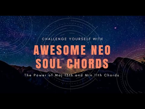 The Awesome Neo-Soul R&B Gospel Chord Voicings – Neo Soul