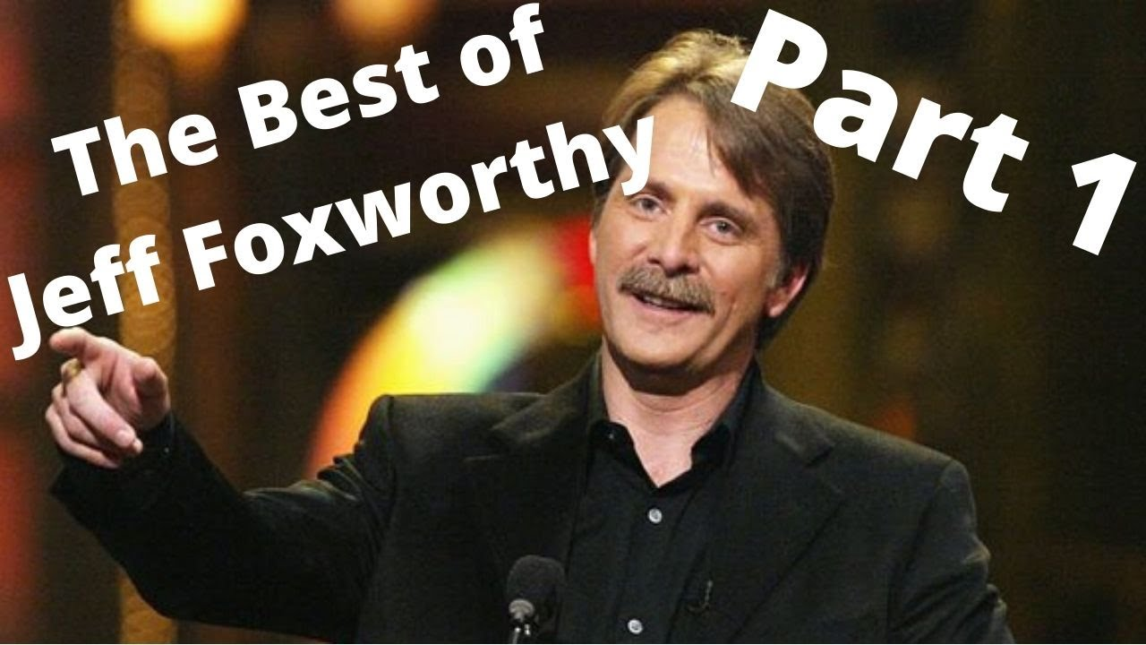 The Best Of Comedian Jeff Foxworthy: Part 1