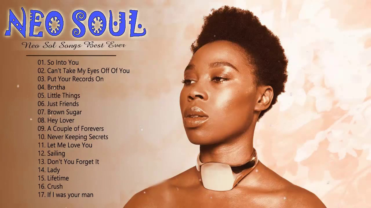 The Best Of Neo Soul Songs || Neo Soul Greatest