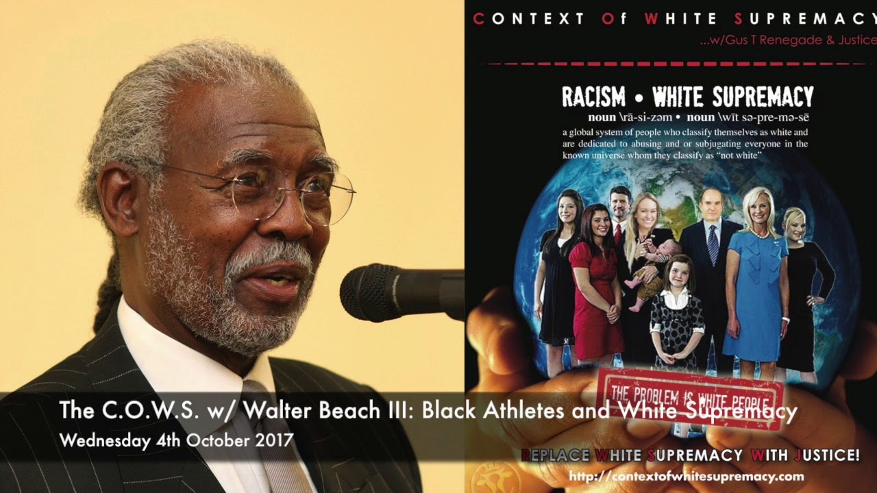 The C.O.W.S. w Walter Beach III: Black Athletes and White