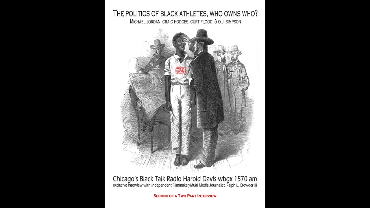 The Politics of Black Athletes, Who Owns Who?