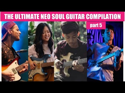 The Ultimate Neo Soul Guitar Compilation (Pt.5)