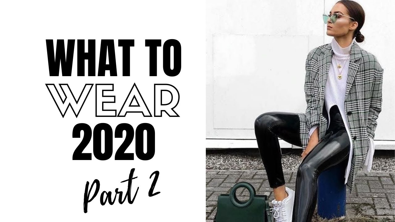 Top Wearable Fashion Trends 2020 Part 2 | How To