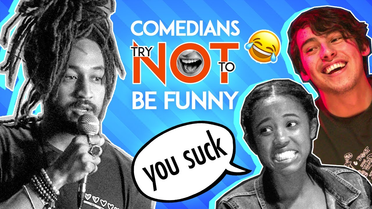 Try NOT To Be Funny Challenge ft. Stand Up Comedians