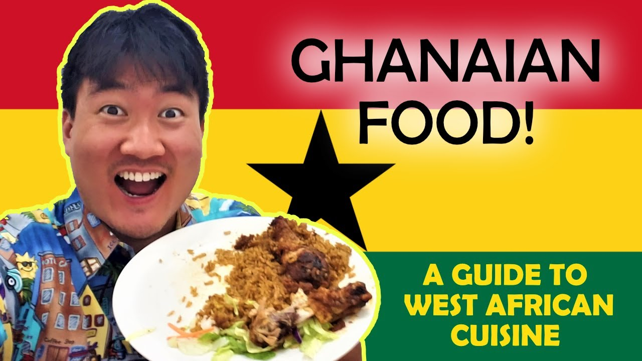 Trying GHANAIAN FOOD for the First Time | Trying WEST