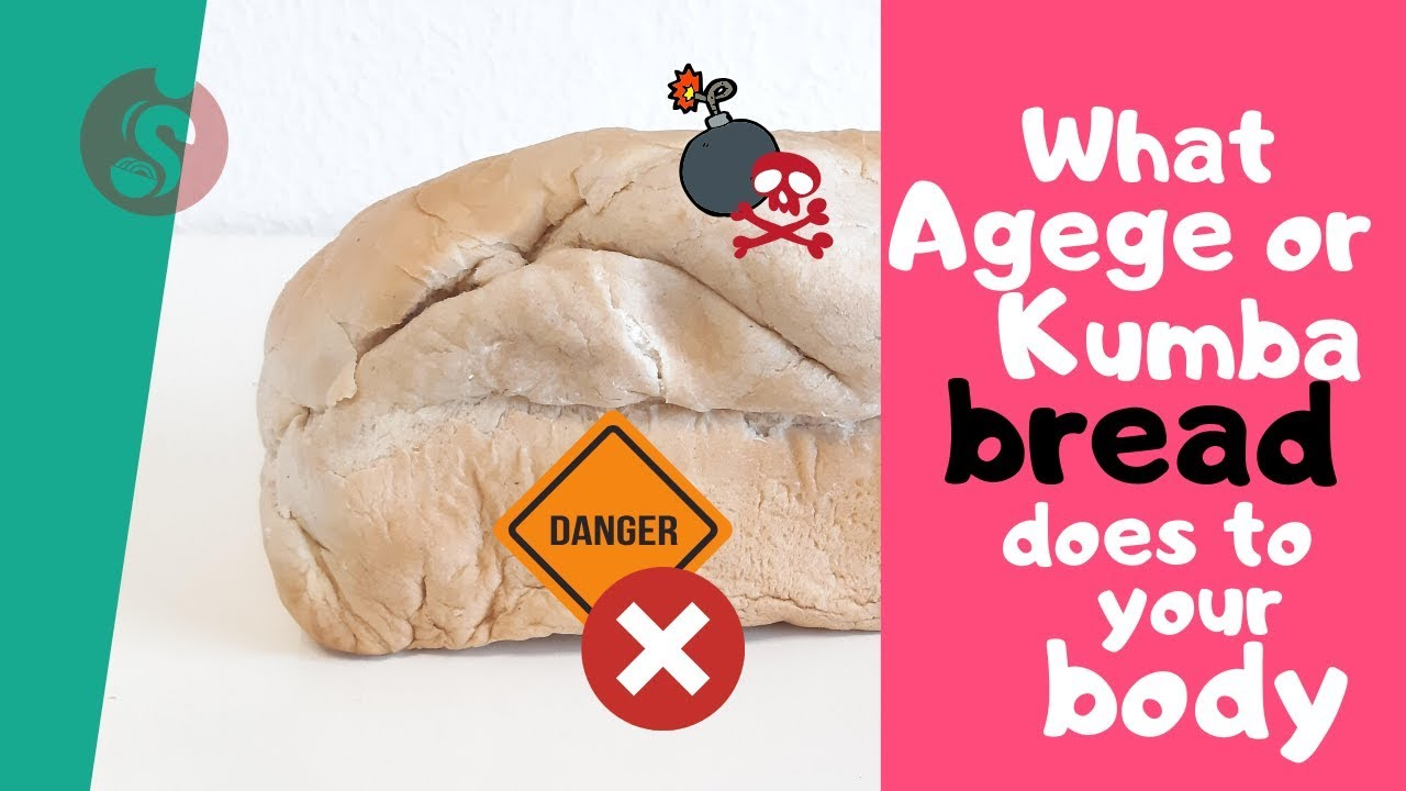 What agege bread does to your body I African food