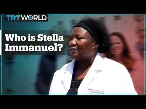 Who is Dr Stella Immanuel?