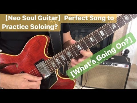 【NEO SOUL GUITAR】Perfect Song to Practice Soloing‽