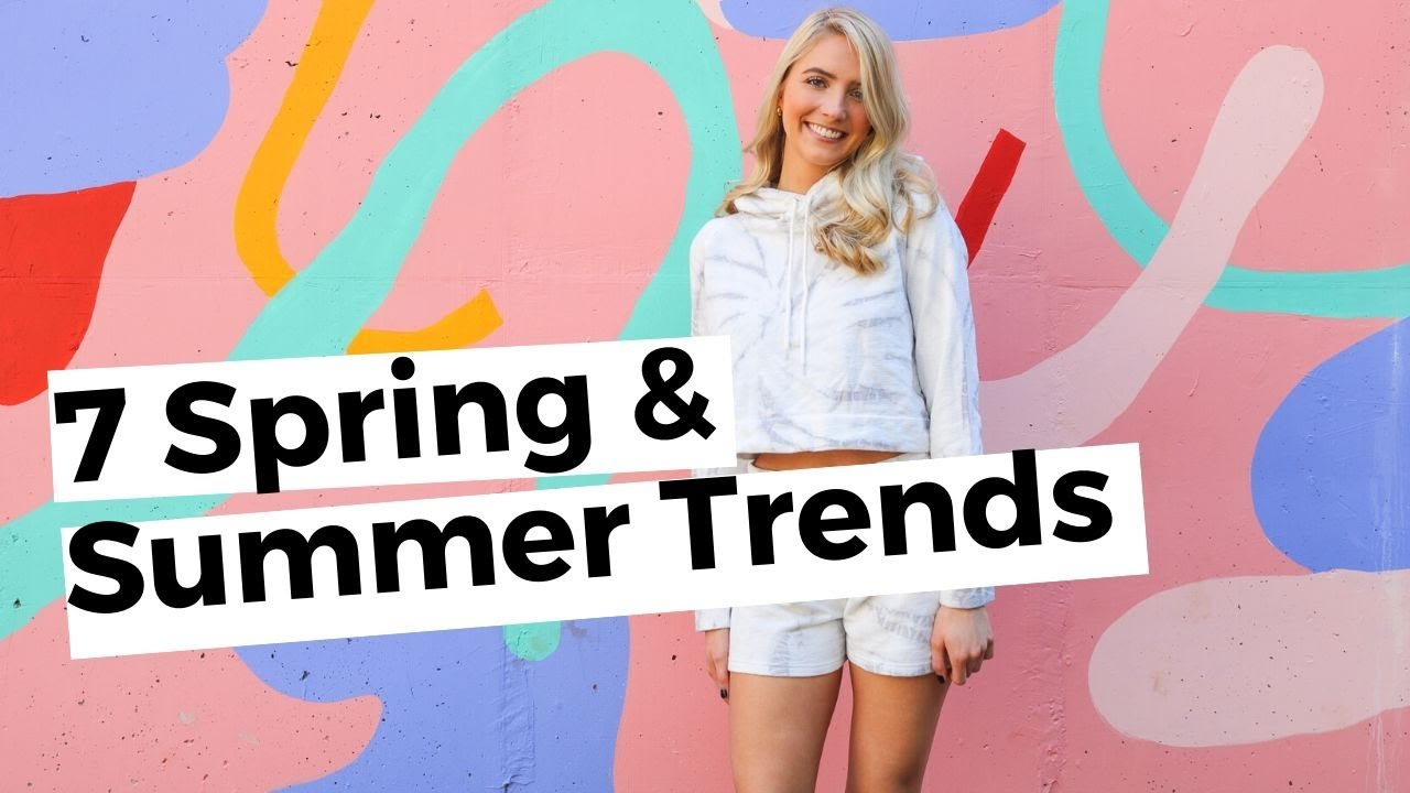 7 Fashion Trends For Spring and Summer 2020 | Bolt