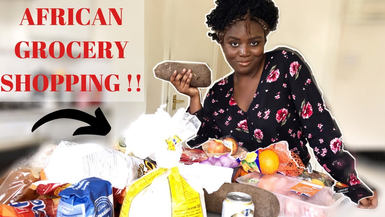 AFRICAN GROCERY SHOPPING & AFRICAN GROCERY HAUL! WHERE TO BUY