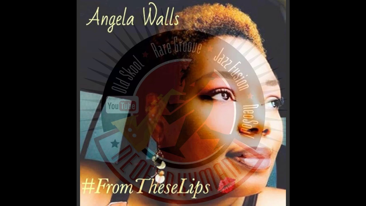 Angela Walls – My Miracle (Neo Soul) 2020 [From These