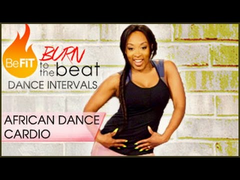 Burn to the Beat Dance Intervals: African Dance Cardio Workout-