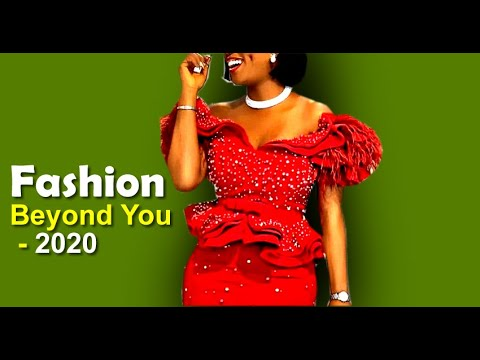Fashion Beyond You: African Fashion and Ankara Styles 2020