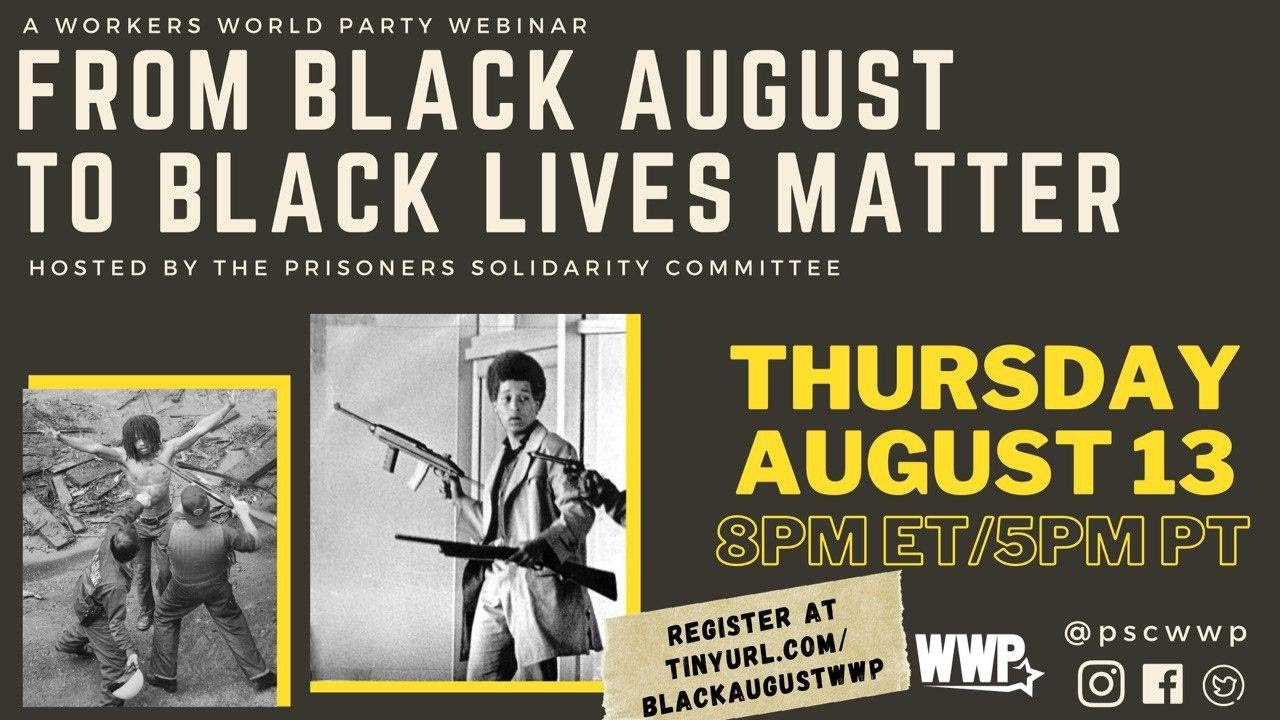 From Black August to Black Lives Matter: Featuring Mumia Abu