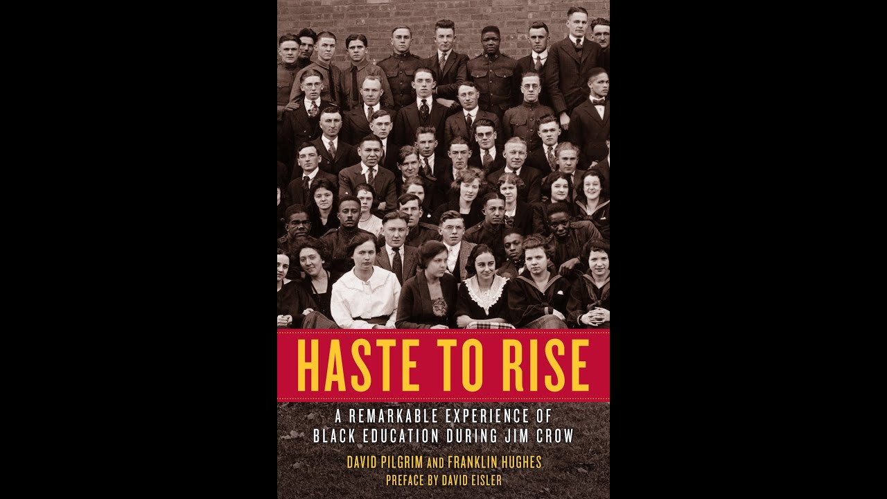 Haste to Rise: A Remarkable Experience of Black Education during