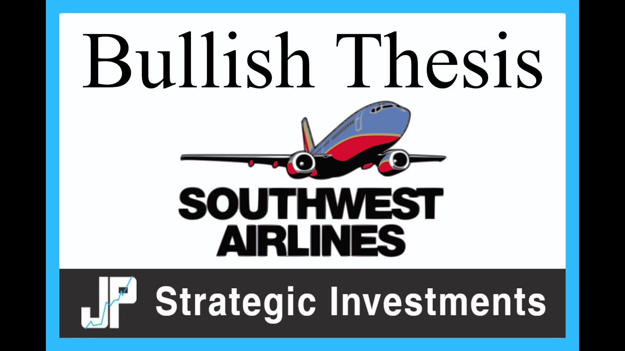 LUV Stock: Bullish Thesis for Southwest Airlines Stock (In-Depth Analysis)