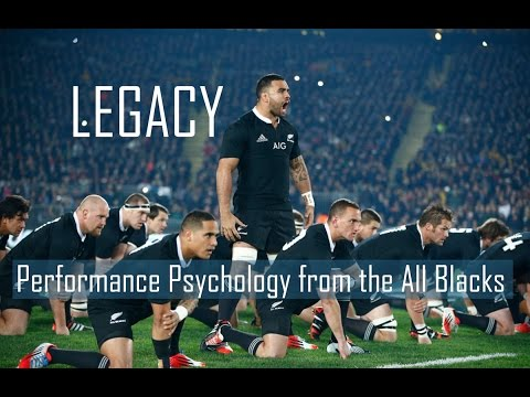 Legacy – Lessons from All Blacks – Performance Psychology