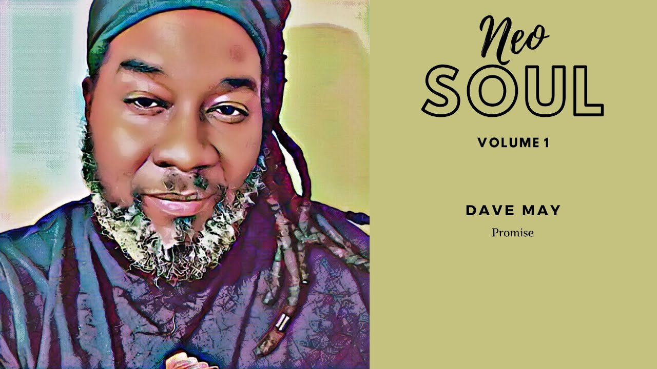 Neo soul Vol 1 Dave May(Promise)Audio