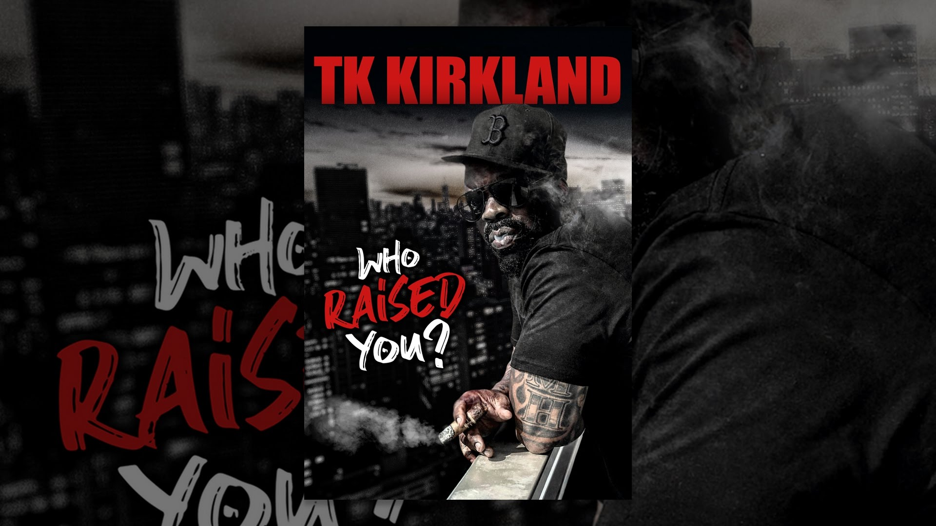 TK Kirkland: Who Raised You?