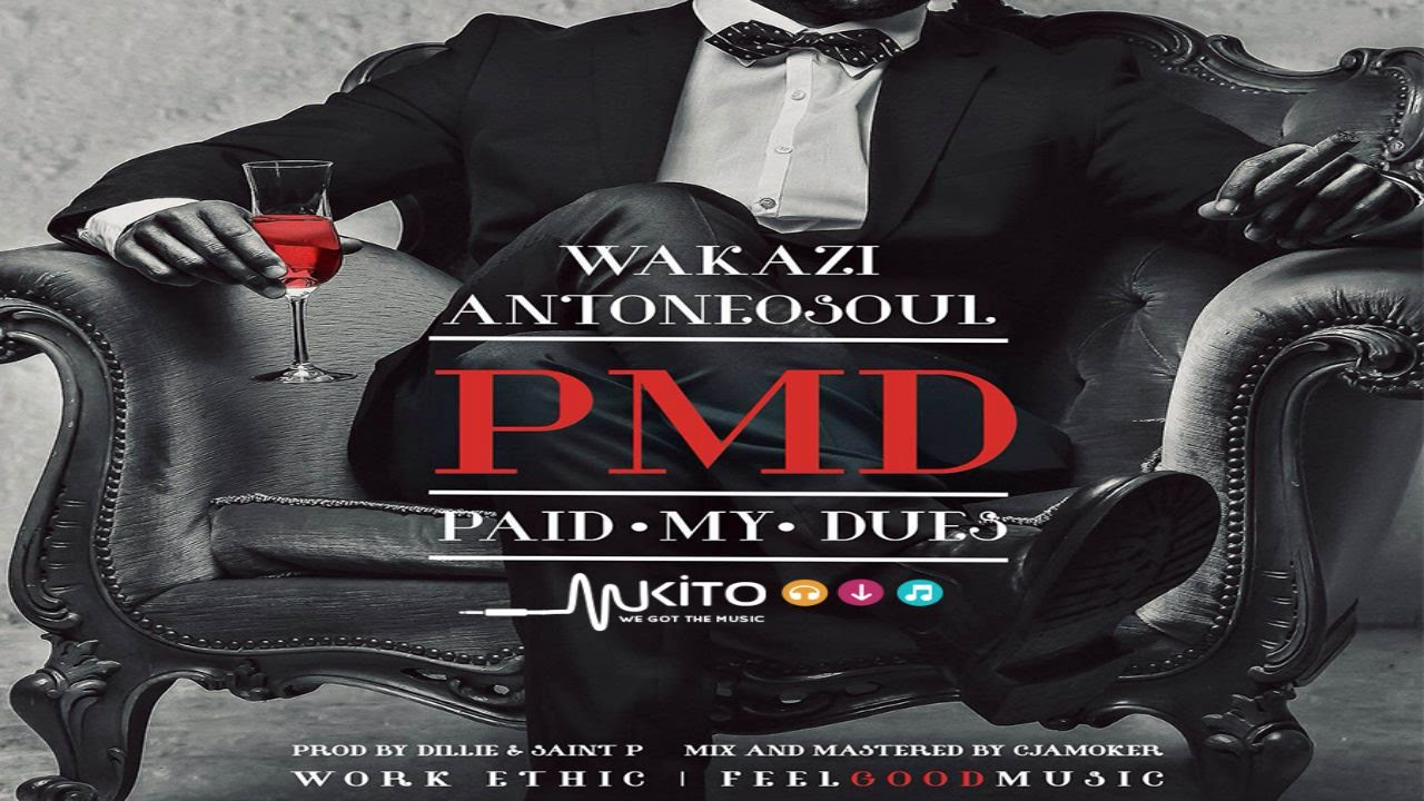 Wakazi – Paid My Dues {NEW AUDIO 2015***} ft. Anto