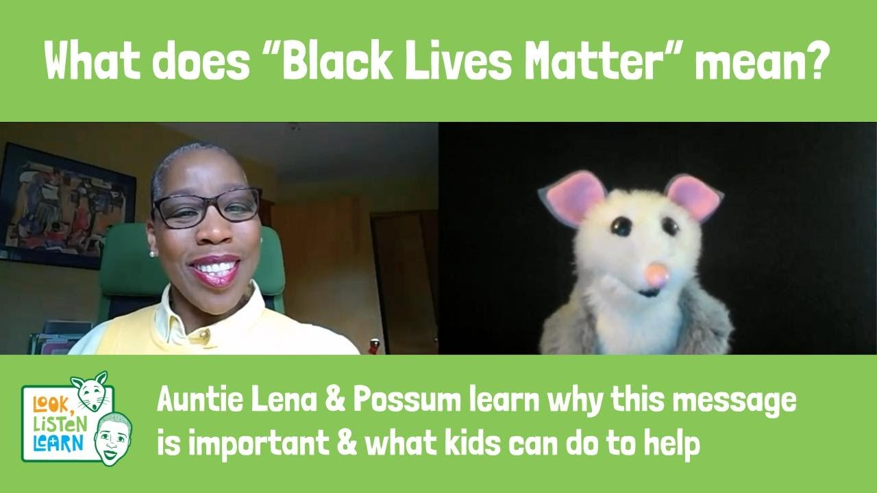 """What does """"Black Lives Matter"""" mean? – Auntie Lena and"""