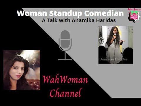 Woman Stand up Comedian- Anamika Haridas Interview with Rajni Vohra