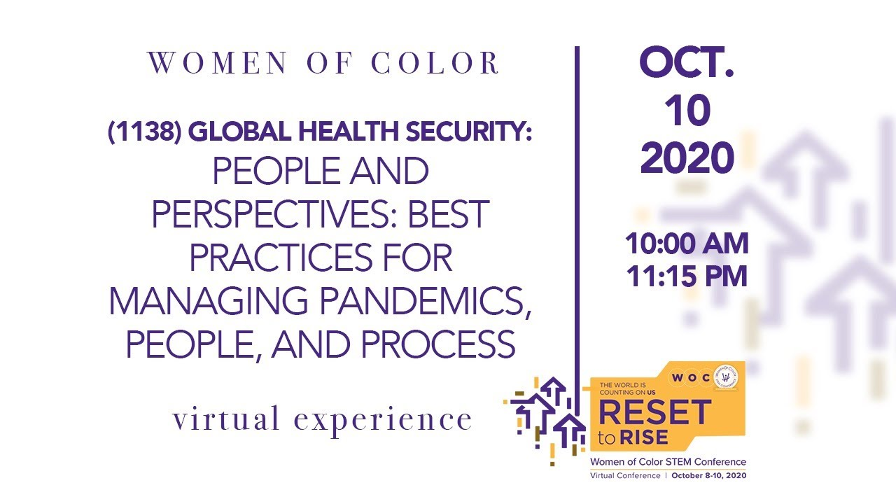 Women of Color STEM Conference: Best Practices for Managing Pandemics,