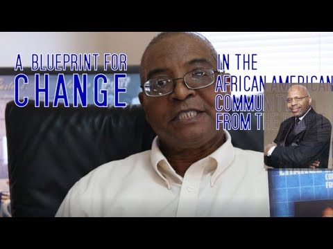 A Blueprint for CHANGE in the African American Community from