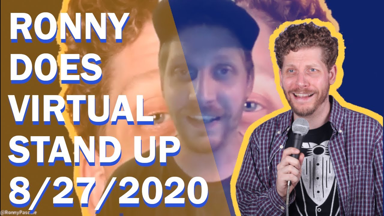 Comedian Ronny Pascale does virtual stand up 8/27/2020