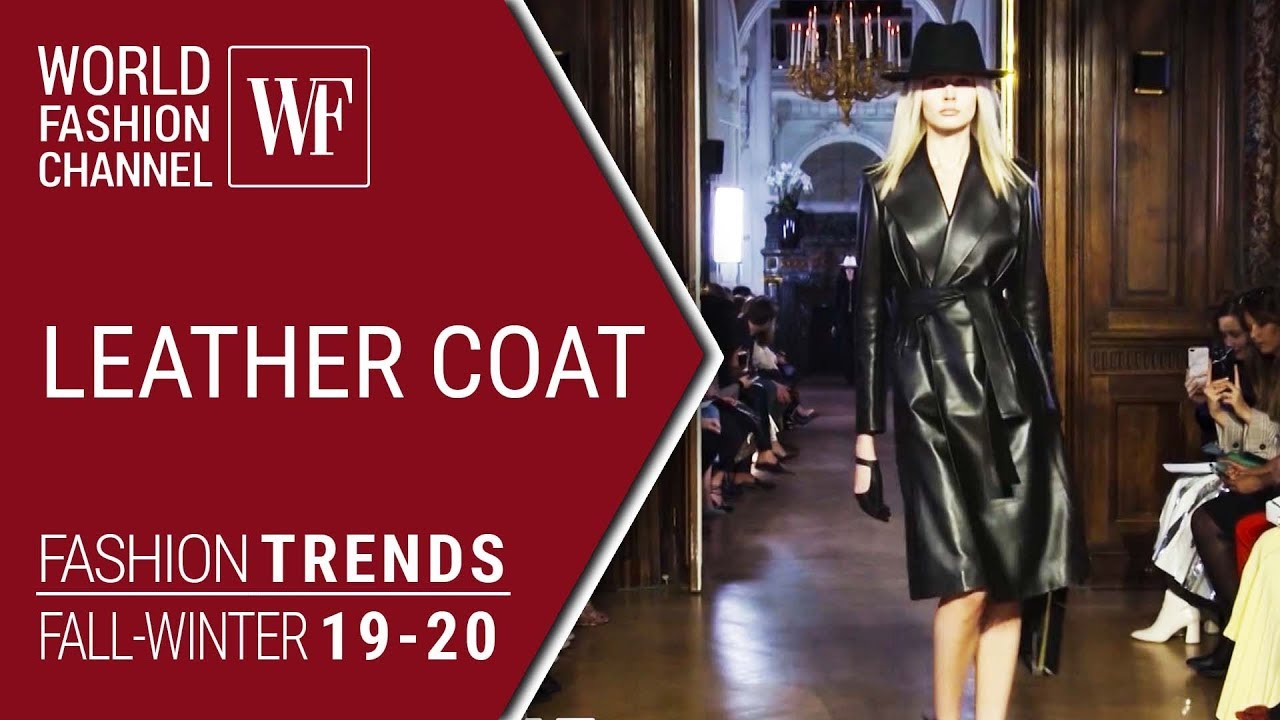Leather coat | Fashion trends fw 19-20