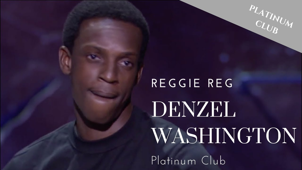 Reggie Reg – Denzel Washington – Bad Boys Of Comedy""
