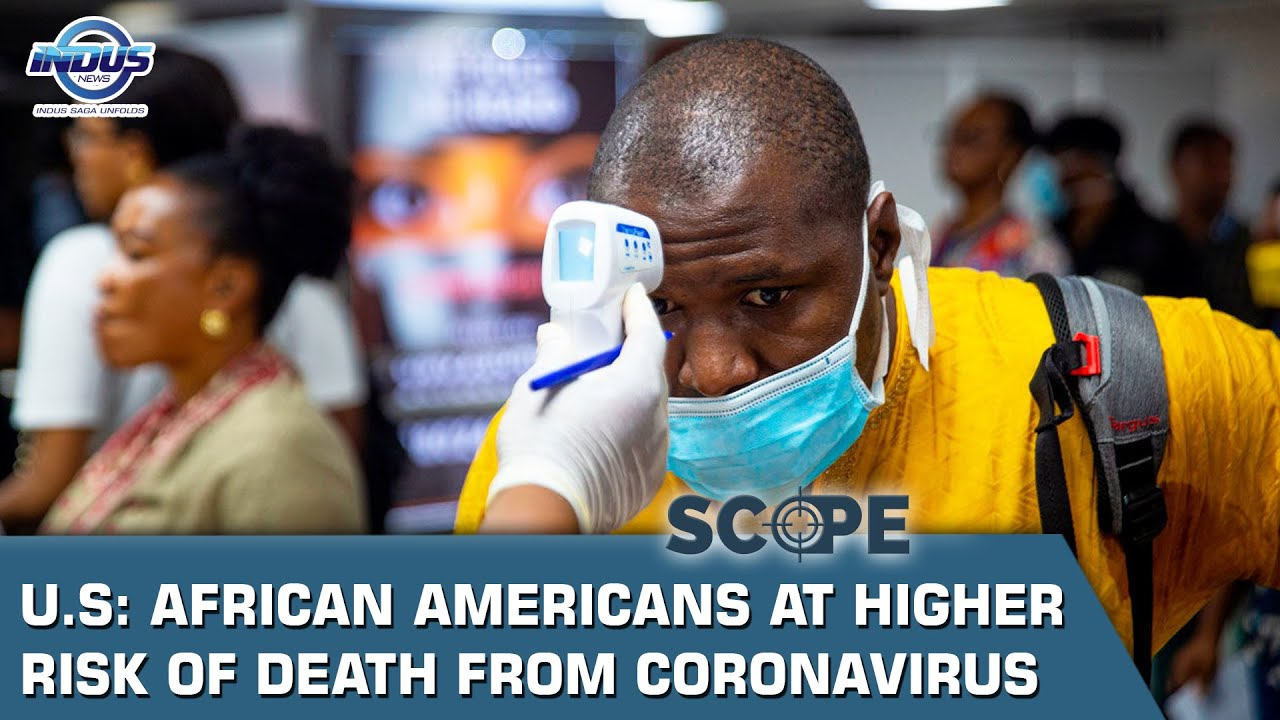 U.S: African Americans at higher risk of death from coronavirus