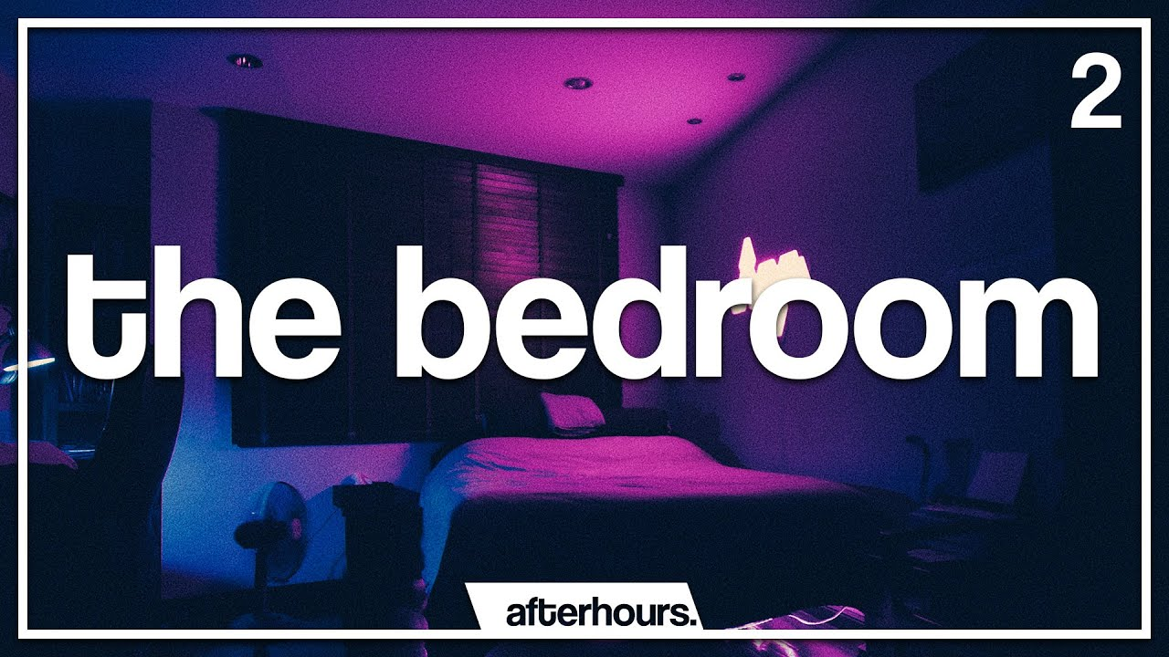 The Bedroom Mix #2 | Best & New R&B /